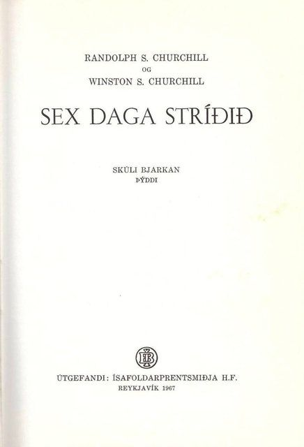Sex Daga Stridid, Randolph & Winston S. Churchill